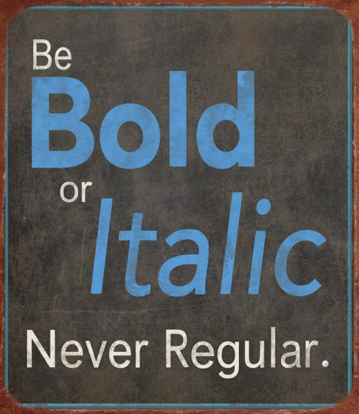 Metal sign Bold or Italic 30x26 cm