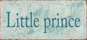 Metal sign Little prince 15x7 cm